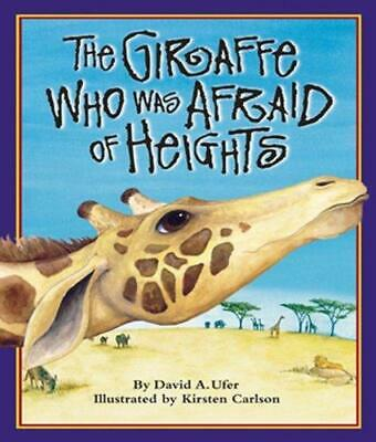 The Giraffe Who Was Afraid of Heights, Hardback, With dust jacket  by David A U