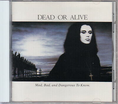 Dead Or Alive / Mad,Bad And Dangerous To Know Japan Cd Oop