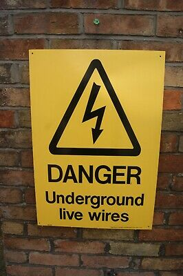 DANGER Underground Live Wires Consturction Site Plastic Perspex Outside Sign
