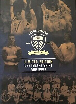 LEEDS UNITED LIMITED EDITION CENTENARY SHIRT AND BOOK (new and unopened)