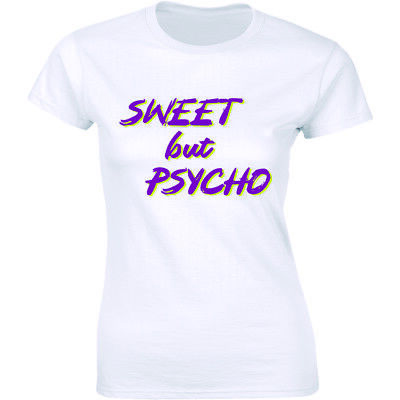 Cute But Unstable This T Shirt Psycho Tee Top Slogan Crazy Statement Celebrity