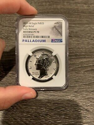 2019 W PALLADIUM REVERSE LIBERTY HIGH RELIEF Pd $25 NGC PF70 Early Release