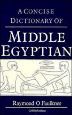 Concise Dictionary of Middle Egyptian [Griffith Institute Publications]