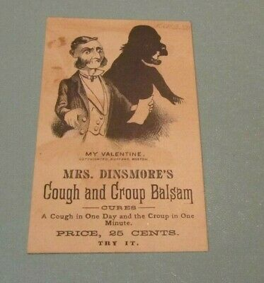 Mrs. Dinsmore Cough and Croup Balsam My Valentine Bufford Victorian Trade Card