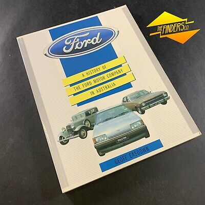 """1987 'A History Of The Ford Motor Co. In Australia"""" Geoff Easdown Automobilia"""