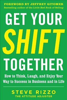 P.D.F Get Your SHIFT Together: How to Think, Laugh, and Enjoy Your Way