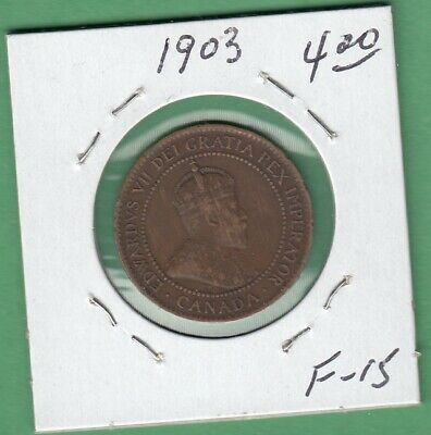 1903 Canadian Large One Cent Coin - F-15
