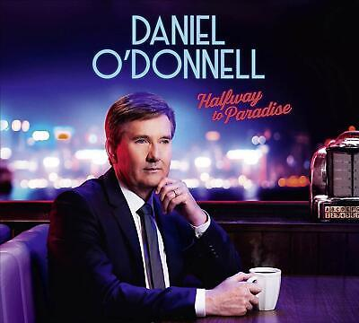 Daniel O'Donnell Halfway to Paradise 3 CD Digipak NEW
