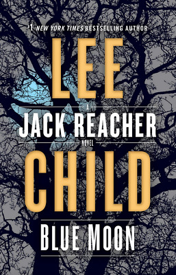 Blue Moon: A Jack Reacher Novel by: Lee Child (EP.UB) (PD.F)