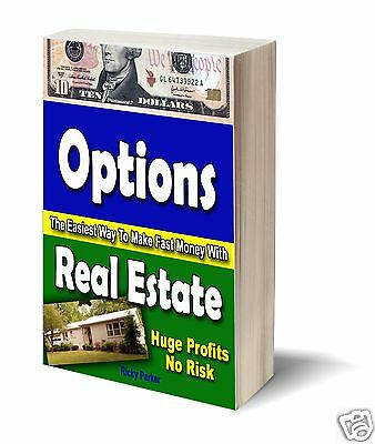 Options - The Easiest Way To Make Fast Money with Real Estate (PDF Download)