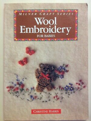 Wool Embroidery For Babies by Christine Harris