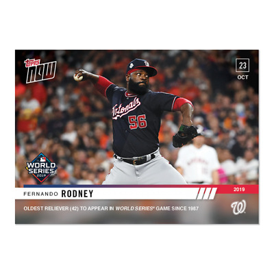 2019 TOPPS NOW # 1044 FERNANDO RODNEY WORLD SERIES Oldest Washington Nationals
