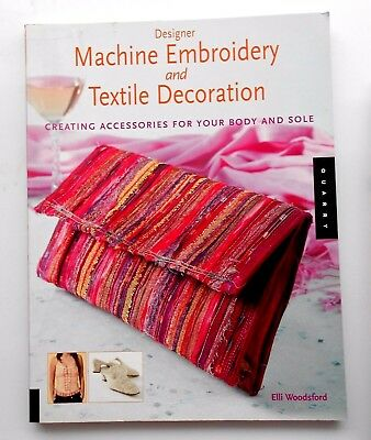 Machine Embroidery and Textile Decoration Book~~Done with a Sewing Machine