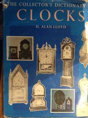 The Collector's Dictionary Of Clocks 214 Page Hardback Book VGC