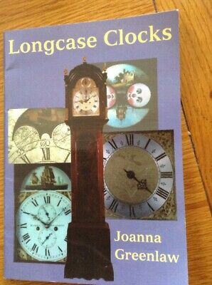 Longcase Clocks Small Brand New Book Setting Up, Maintenance, Cases, Dials,Hands