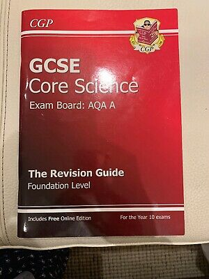 GCSE Core Science Exam Board AQA The Revision Guide Foundation Level