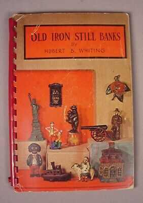 Antique Cast Iron Still Banks Reference Book Identification Guide 1968  Whiting