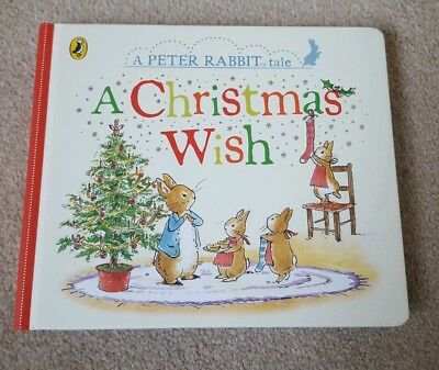Peter Rabbit: A Christmas Wish Peter Rabbit Tales; by Beatrix Potter Board book