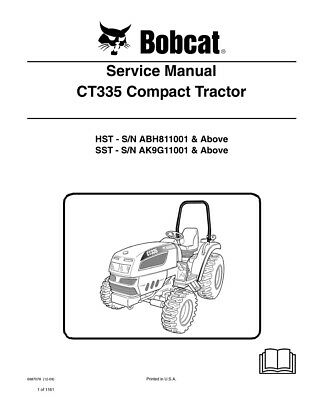 New Bobcat CT335 Compact Tractor 2009 Edition Repair Service Manual 6987078