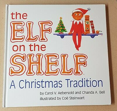 The Elf on the Shelf a Christmas Tradition Boy Light Aebersold Bell BOOK ONLY