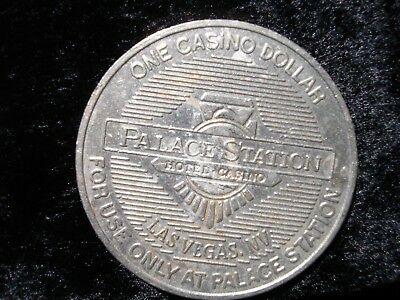 Vintage Palace Station Hotel Casino Las Vegas, Nevada $1 Token One Casino Dollar