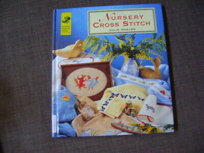 NURSERY CROSS STITCH BOOK by Julie Hasler