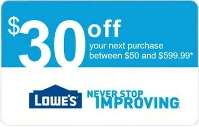 ONE Lowes $30 off $50 1Coupon (1X) IN-STORE - 1min Ship - (NOT 10 20) READ DESC