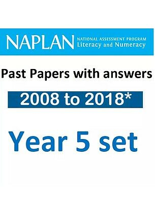 OFFICIAL NAPLAN Past Test Papers Year 5 2008 -2016 answers 2017 & 2018 Solution