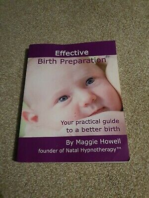 Maggie howell Effective Birth Preparation  BOOK ONLY