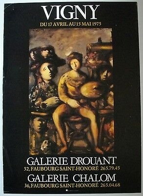 Affiche VIGNY 1975 Exposition Galerie Drouant - Chalom