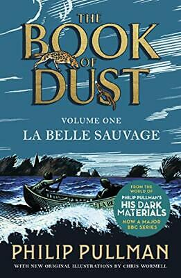 La Belle Sauvage: The Book of Dust Volume O by Philip Pullman New Paperback Book