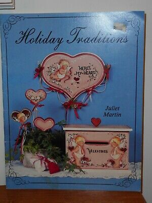 Holiday Traditions by Juliet Martin Decorative Tole Painting Book