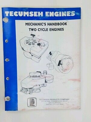 Tecumseh two cycle engines handbook 56 pages