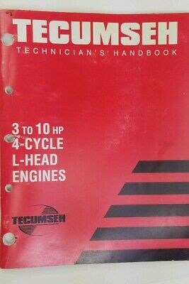 Tecumseh 3 to 11 HP 4 Cycle L Head Engines Technicians Handbook LAV TCS LEV ECV