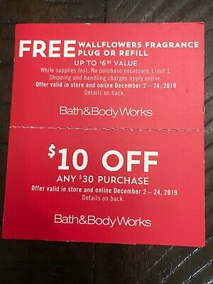 2 Bath & Body Works Coupons  $6.50 Value And $10 Off $30