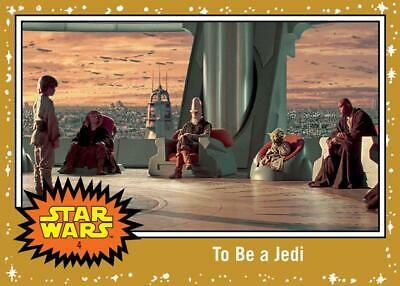 Topps Star Wars Trader Journey to Rise of Skywalker GOLD BASE To Be a Jedi 5cc