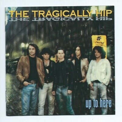 [CD Artwork Only]  Up to Here by The Tragically Hip  [NO DISC, NO CASE] Like New