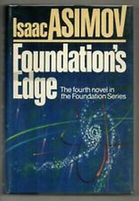 FOUNDATION'S EDGE, Isaac Asimov, 1st Ed/Prt, HC, DJ, c.1982. 4th in the Series