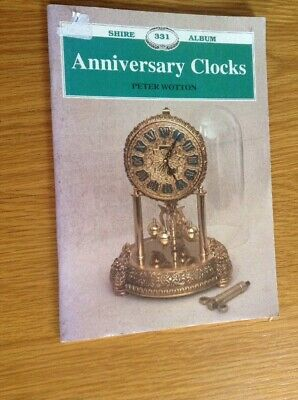 Anniversary Clocks Small Book All You Need To Know About Anniversary Clocks.