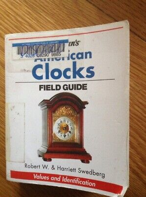 American Clocks Field Guide Values & Identification, 512 Page Pocket Book