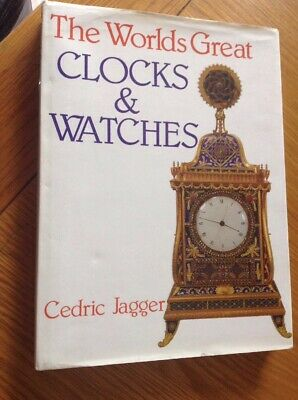 The Worlds Great Clocks & Watches, 256 Page Coffee Table Hardback Book VGC
