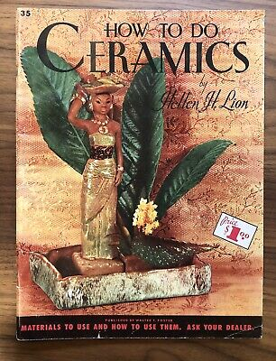 Vintage Craft HOW TO DO CERAMICS By HELLEN H. LION Walter Foster
