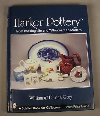 Harker Pottery Reference Book Price Guide Antique Rockingham Vintage Yellowware