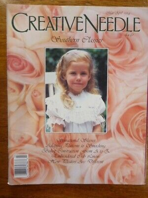 Creative Needle Magazine - Southern Classics - Mar/April 1994