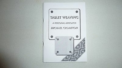 """""""Tablet Weaving - A personal approach""""  by Michael Crompton    A Limited Edition"""
