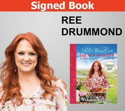 Ree Drummond - Autographed Signed The Pioneer Woman Cooks The New Frontier 1St
