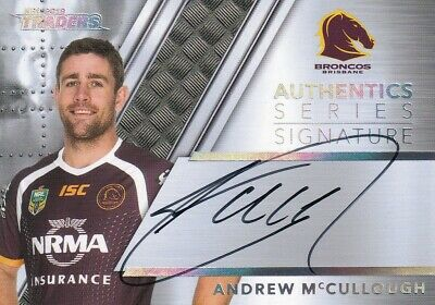 2019 NRL TRADERS AUTHENTIC SIGNATURE CARD  AS17 McCULLOUGH BRISBANE BRONCOS #079