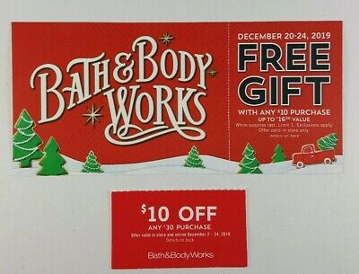 Bath & Body Works Coupons Gift W $10 Purchase Dec 20-24 IN STORE $10 off $30