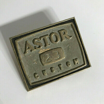 Vintage ORIGINAL 'ASTOR CUSTOM 23' - BRASS BADGE,SIGN,DECAL RADIO COLLECTORS