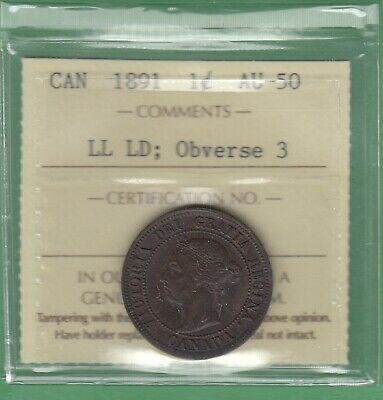 1891 Canadian Large One Cent - LL LD; Obverse 3 - ICCS Graded AU-50